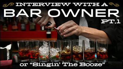 Interview With A Bar Owner