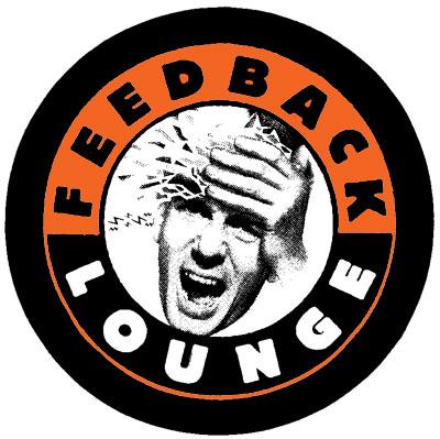 Feedback Lounge