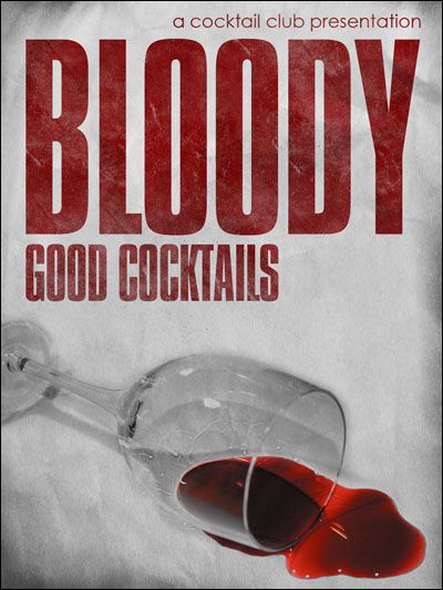 Bloody Good Cocktails